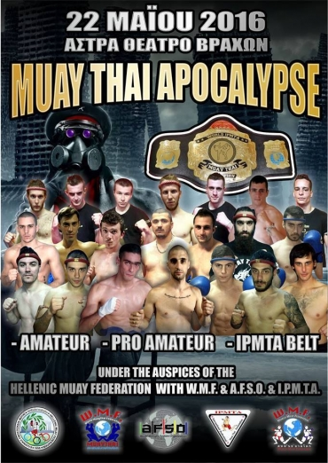 "Muay Thai ""Apocalypse"" Sunday 22th may 2016"